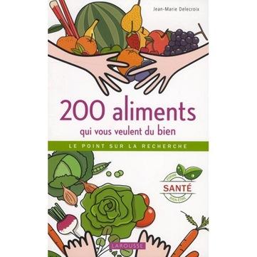 200 aliments qui vous veulent du bien thumb 200 aliments qui vous veulent du bien